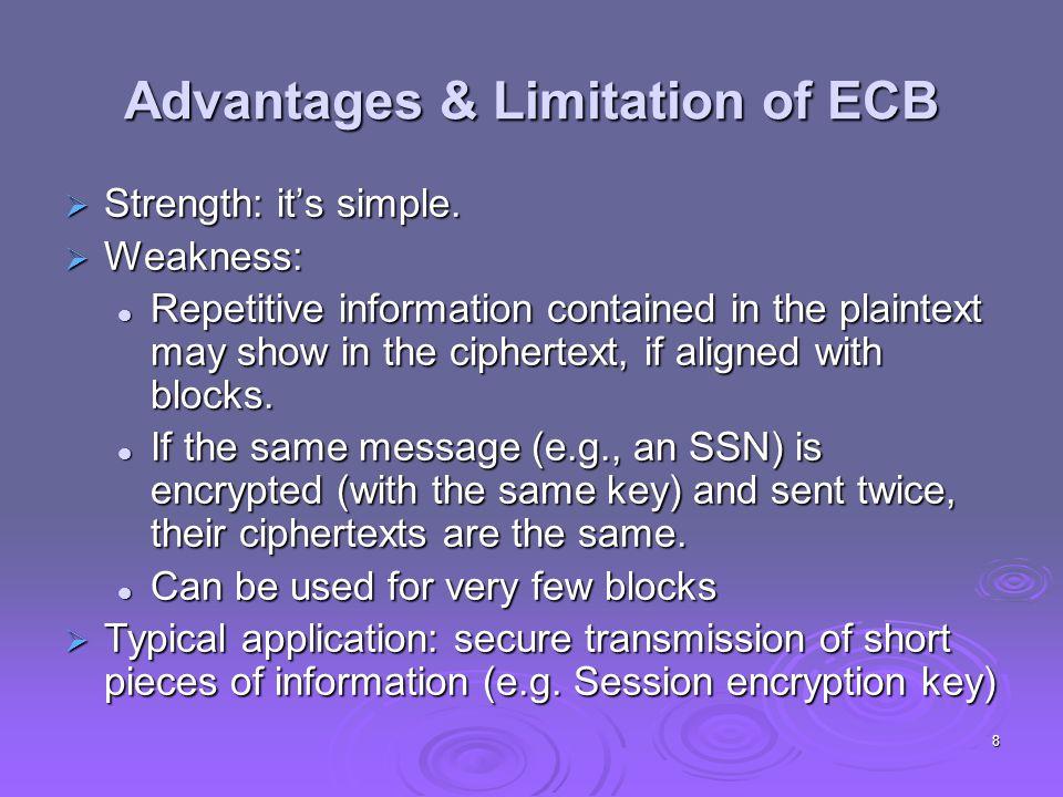 Cipher Block Chaining (CBC) 9  The plaintext is broken into blocks, P1, P2, P3,...