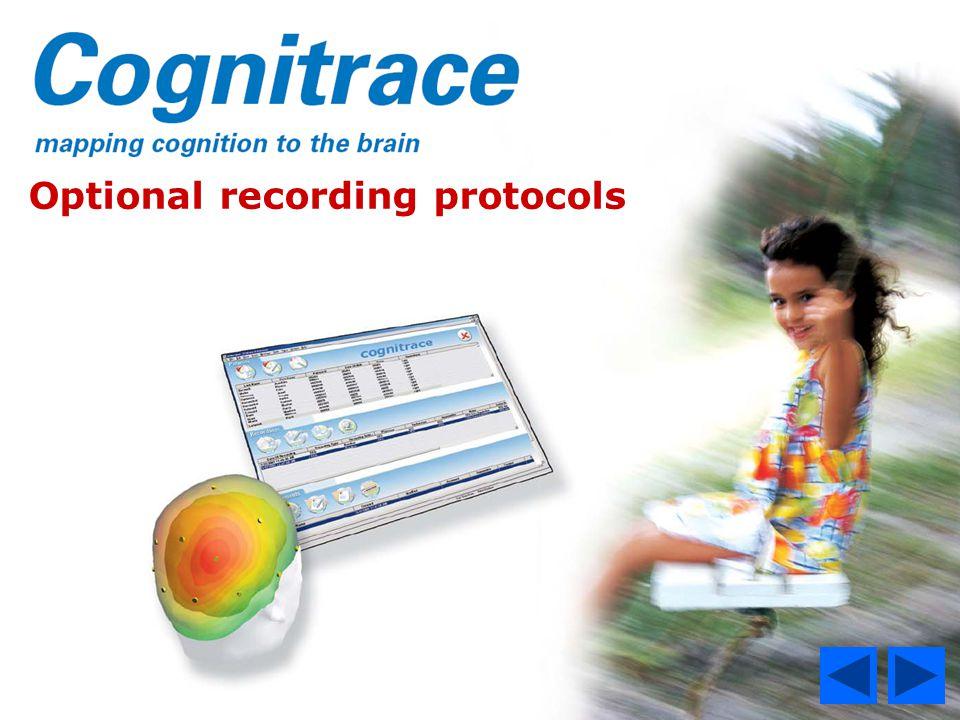 Optional recording protocols