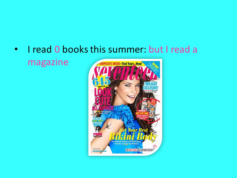 I read 0 books this summer: but I read a magazine