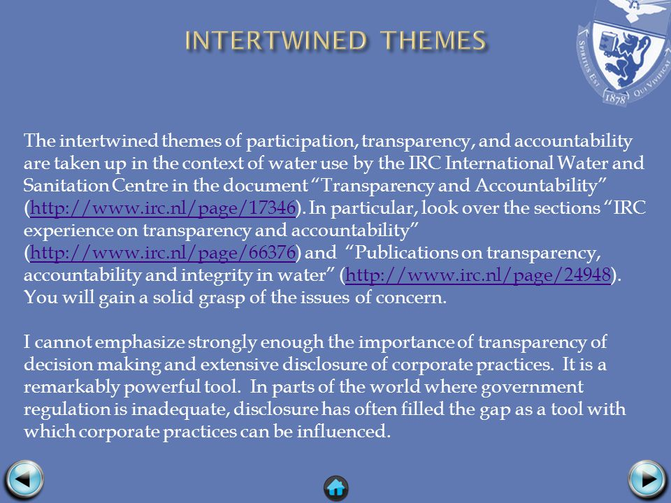 The intertwined themes of participation, transparency, and accountability are taken up in the context of water use by the IRC International Water and Sanitation Centre in the document Transparency and Accountability (