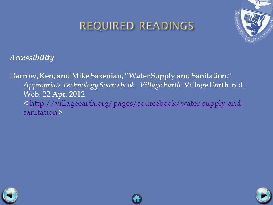 Accessibility Darrow, Ken, and Mike Saxenian, Water Supply and Sanitation. Appropriate Technology Sourcebook.