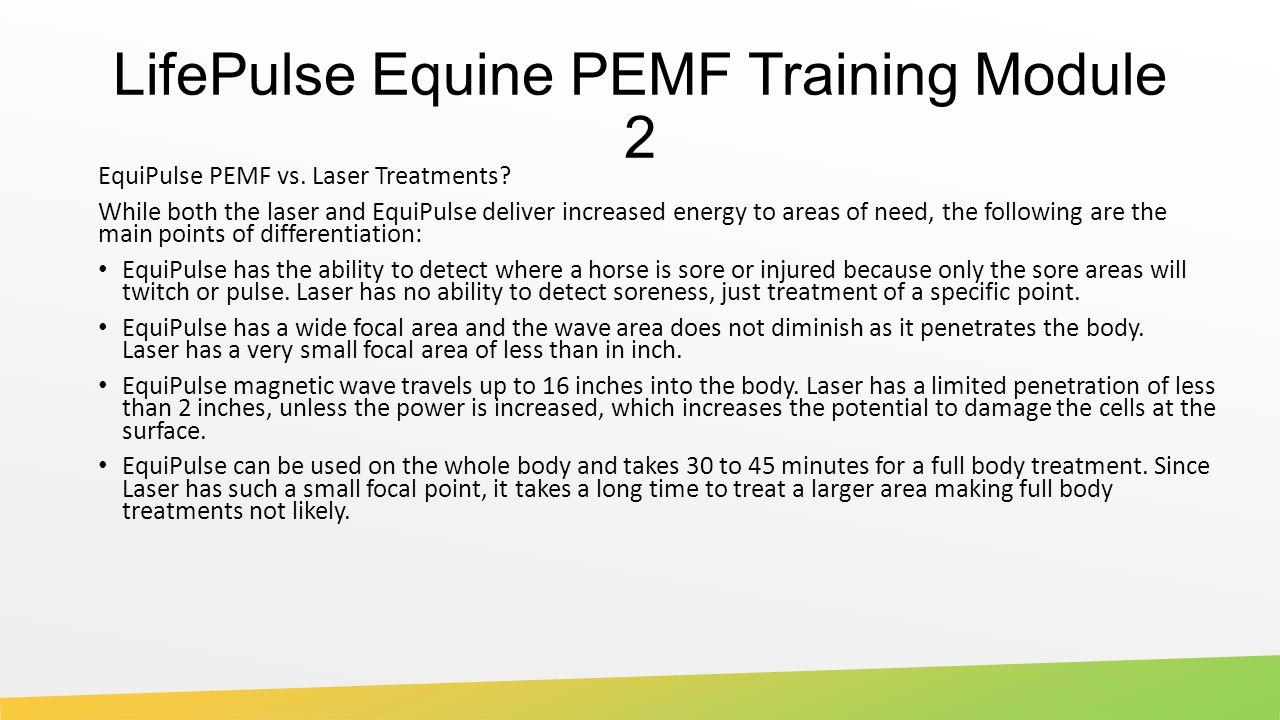 LifePulse Equine PEMF Training Module 2 EquiPulse PEMF vs.