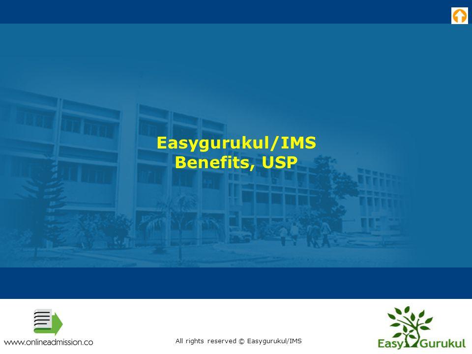 Easygurukul/IMS Benefits, USP All rights reserved © Easygurukul/IMS