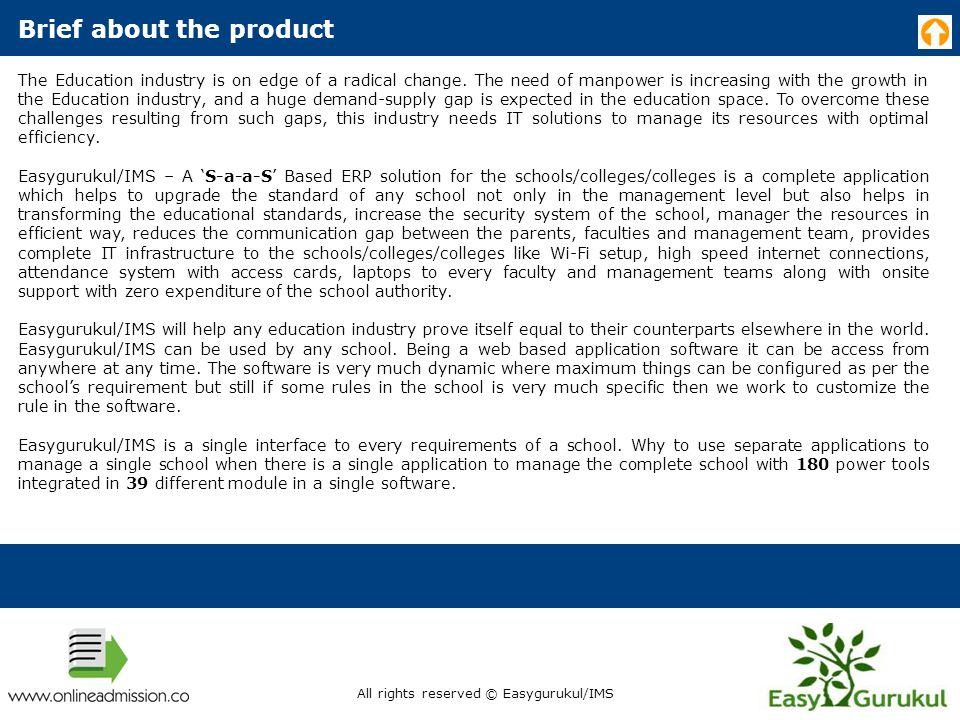 Implementation structure of Easygurukul/IMS All rights reserved © Easygurukul/IMS