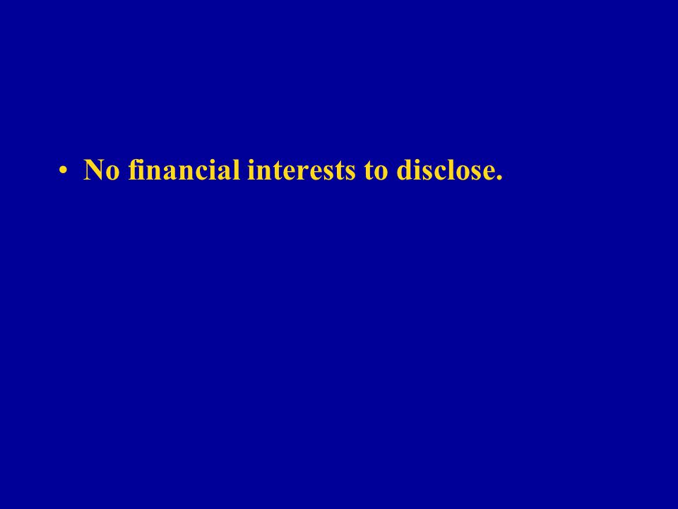 No financial interests to disclose.