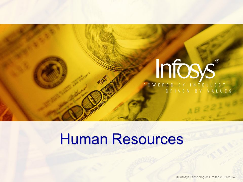 © Infosys Technologies Limited 2003-2004 Human Resources