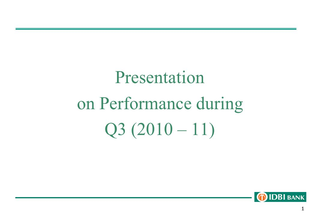 111 Presentation on Performance during Q3 (2010 – 11)
