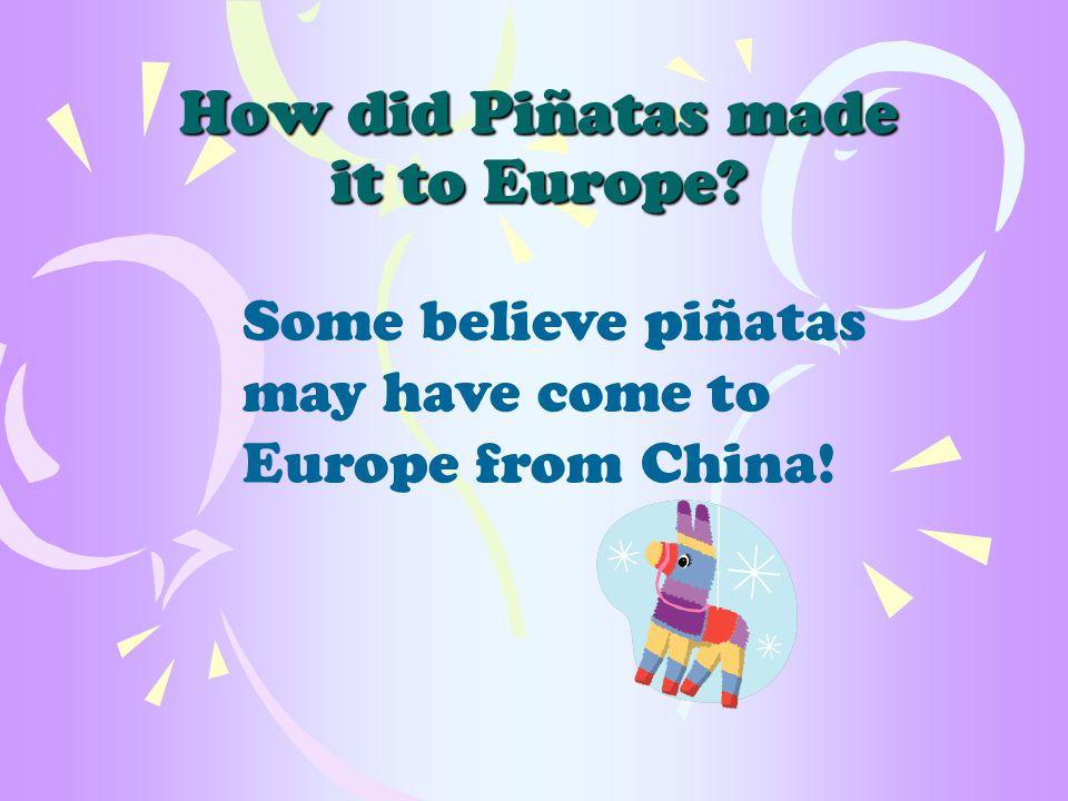 What´s the origin of Mexican Piñatas.