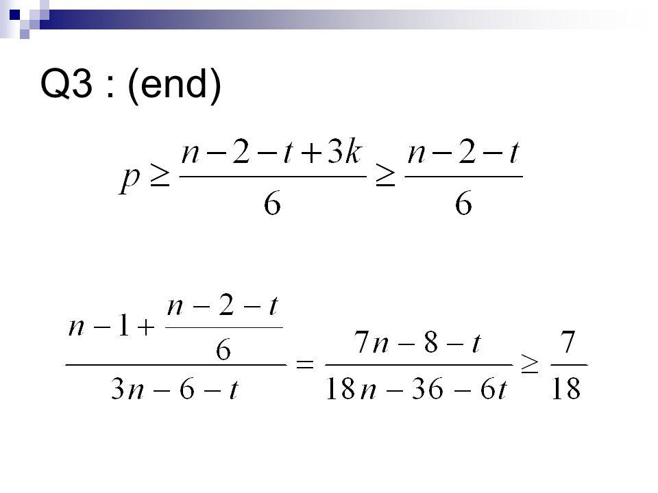 Q3 : (end)
