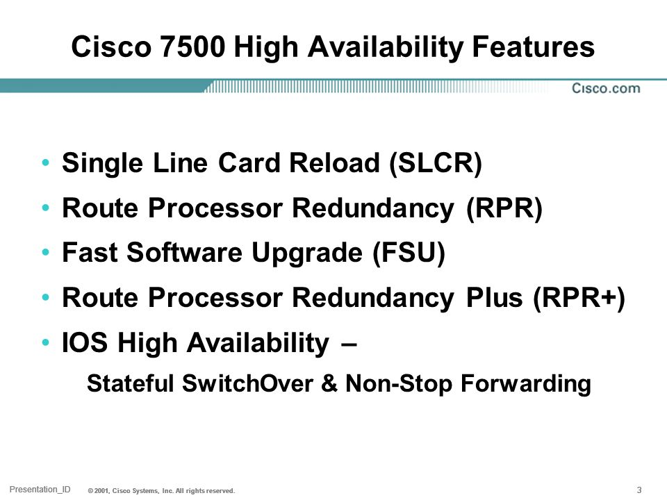 Presentation_ID © 2001, Cisco Systems, Inc.All rights reserved.