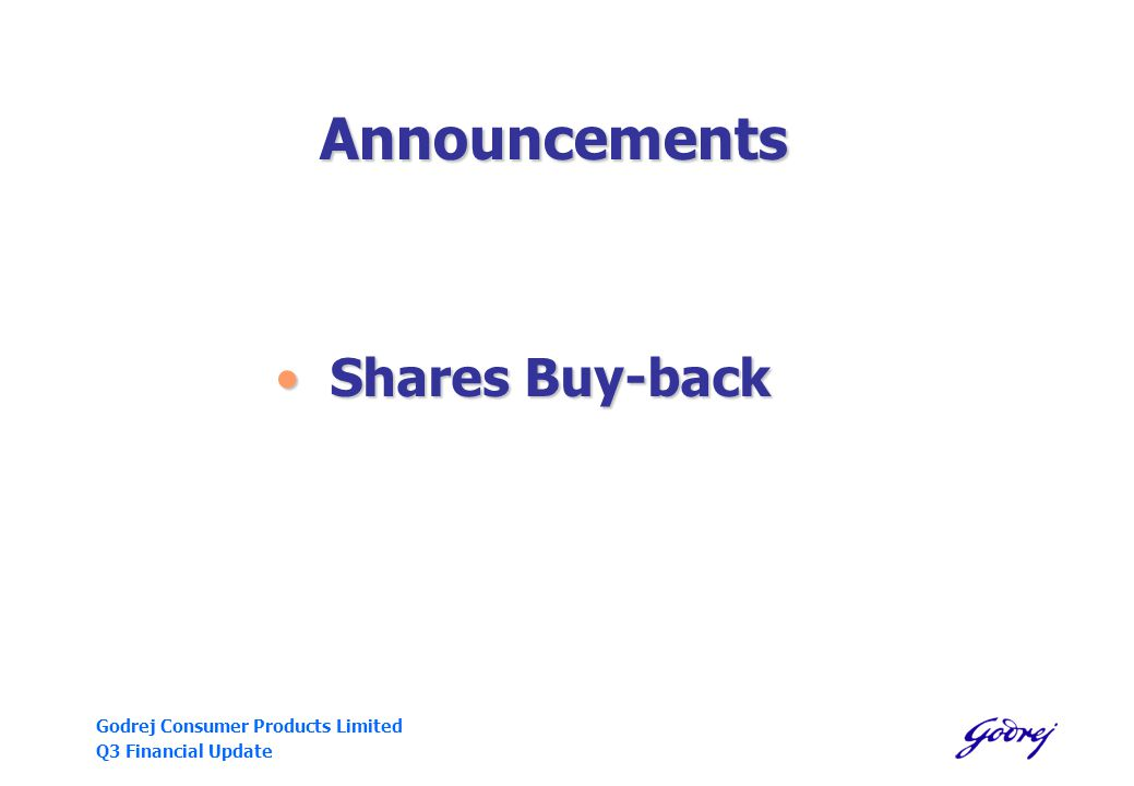 Godrej Consumer Products Limited Q3 Financial Update Announcements Shares Buy-back Shares Buy-back