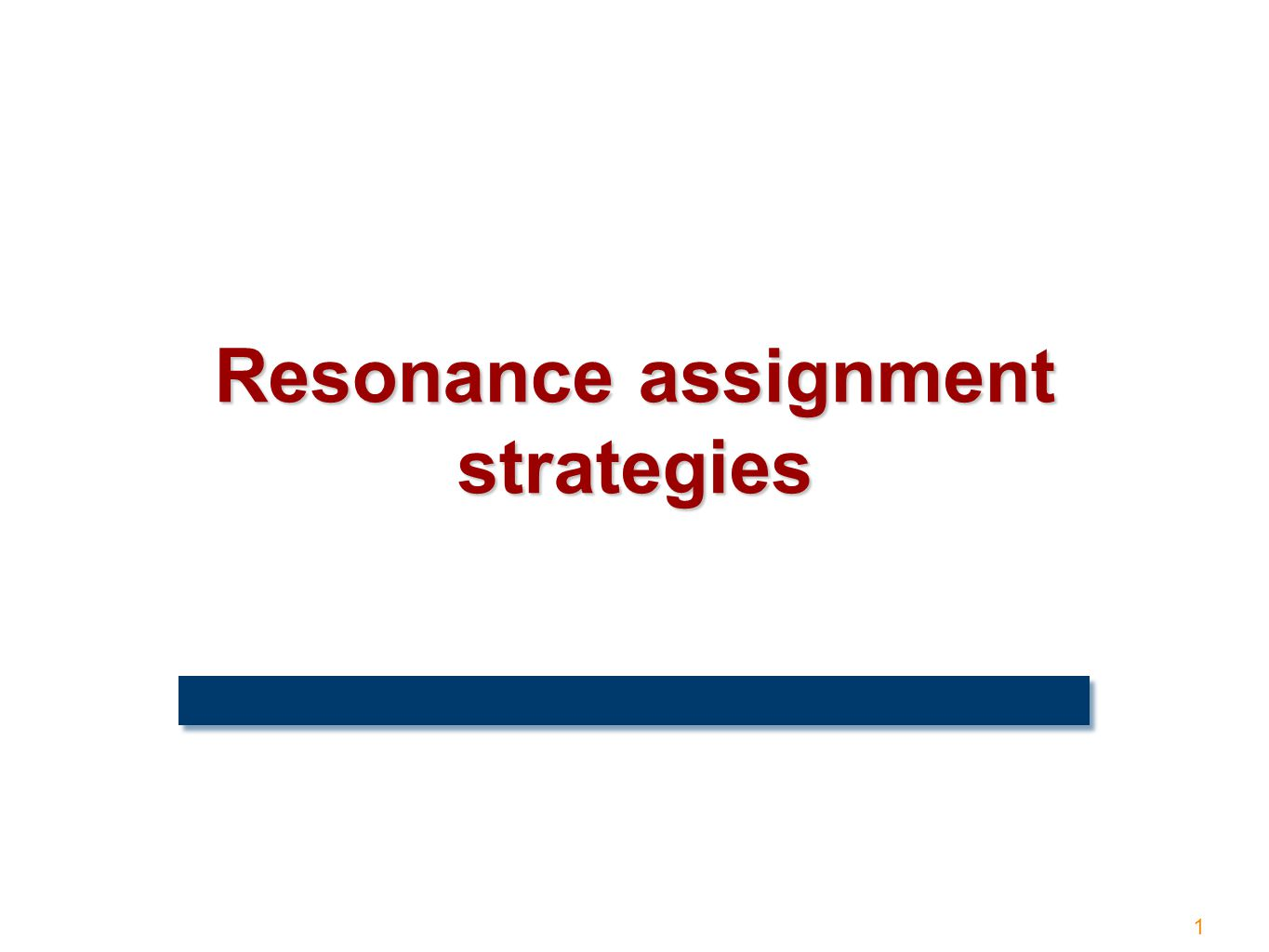 1 Resonance assignment strategies