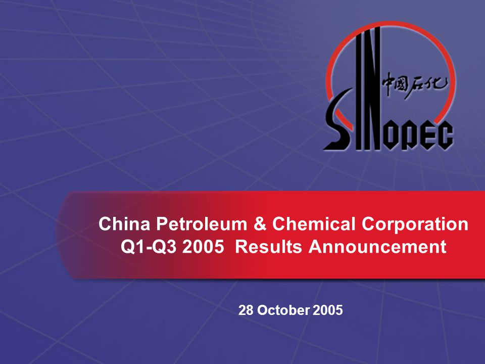 China Petroleum & Chemical Corporation Q1-Q Results Announcement 28 October 2005