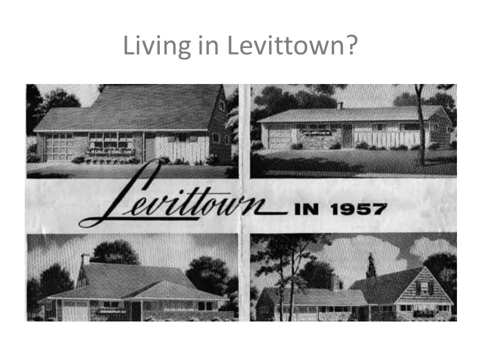 Living in Levittown?