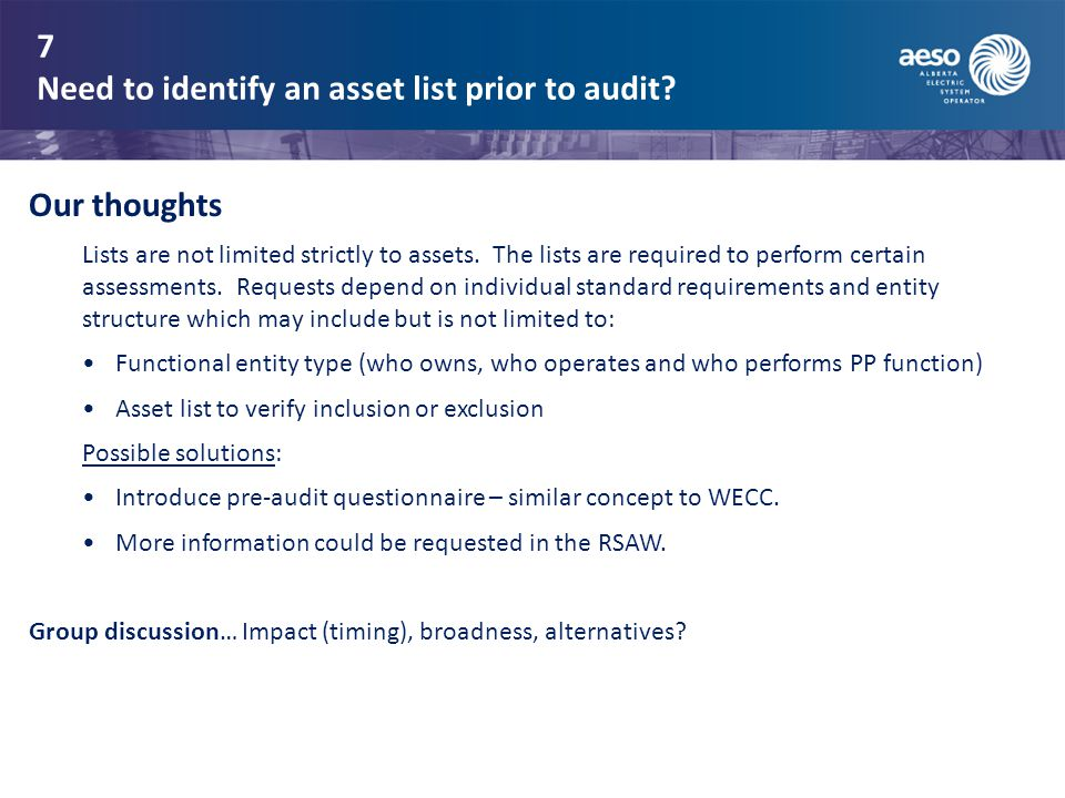 7 Need to identify an asset list prior to audit.