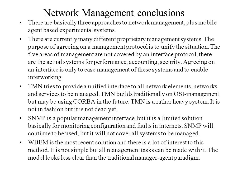 TMN Telecommunication Management Network Management of services is often a part of network management.