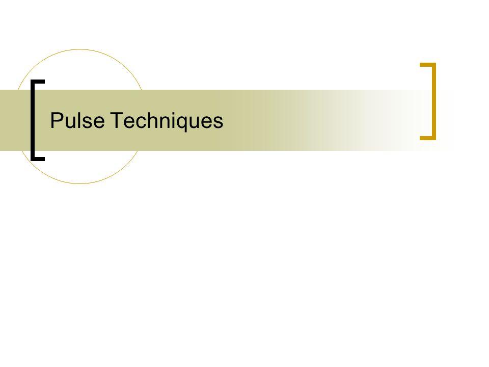 Pulse Techniques
