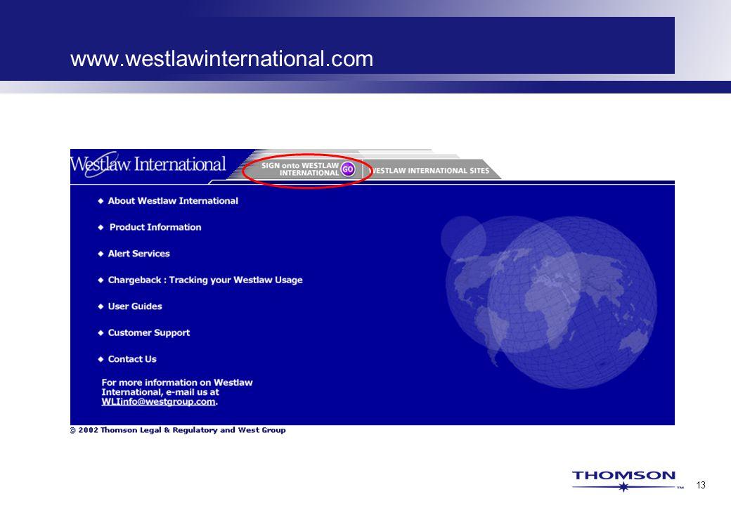 13 www.westlawinternational.com