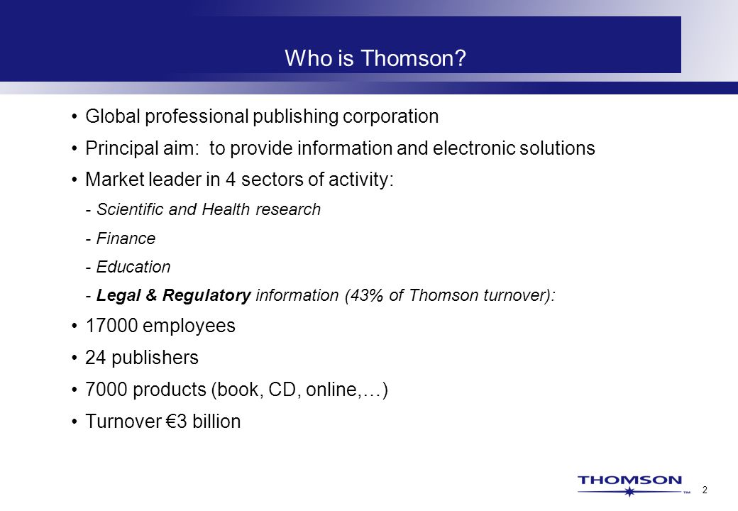 2 Who is Thomson.