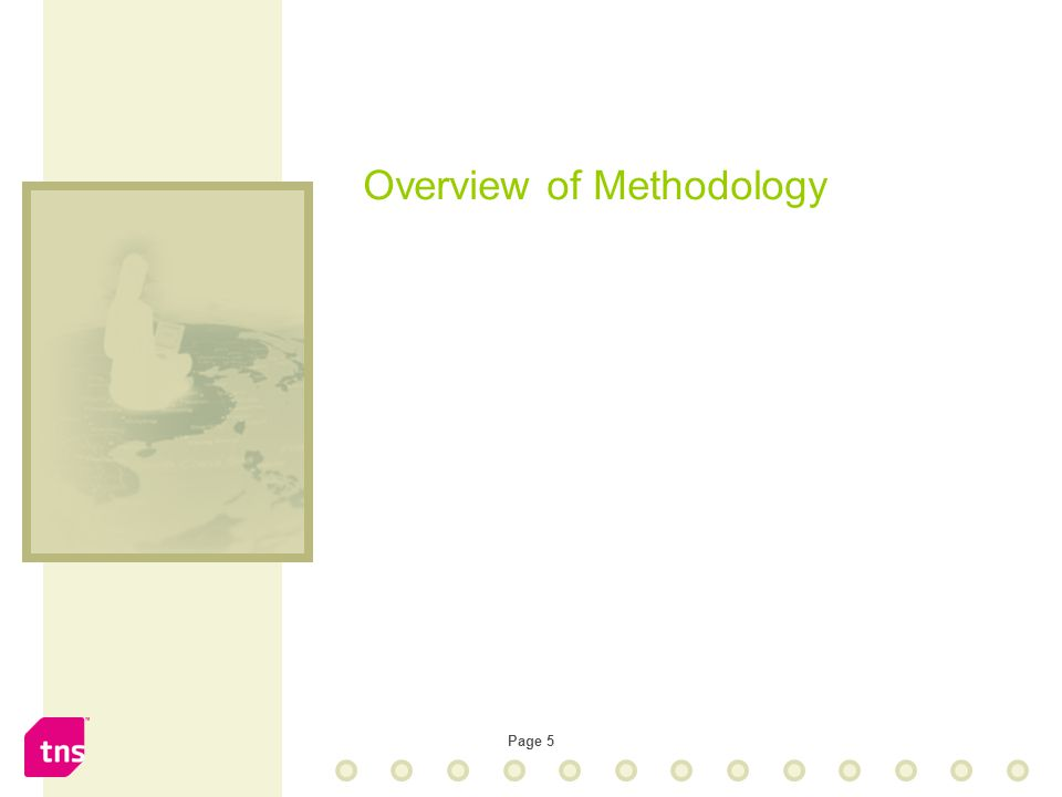 Page 5 Overview of Methodology