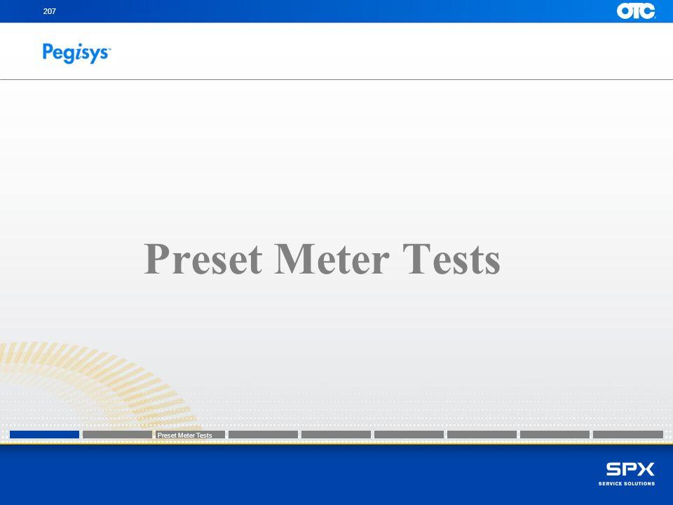 207 Preset Meter Tests