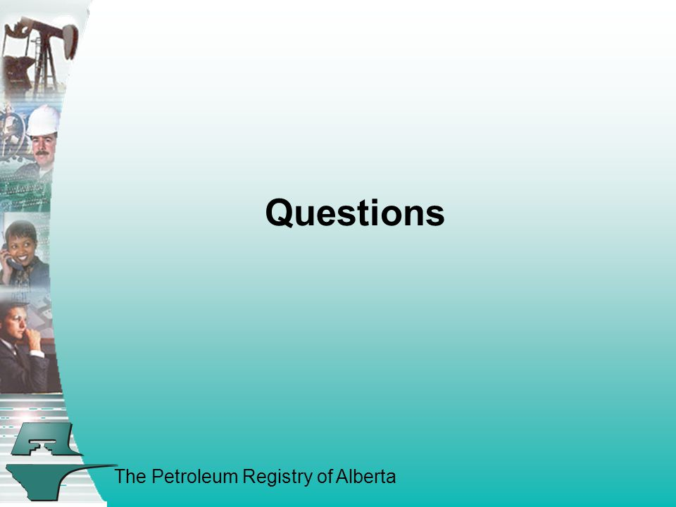 The Petroleum Registry of Alberta Questions