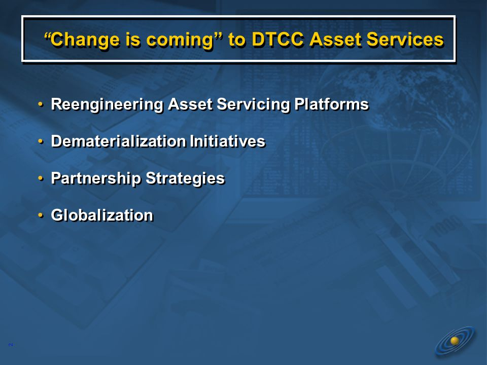 DTCC Update Securities Transfer Association Conference October 20 th 2006 DTCC Update Securities Transfer Association Conference October 20 th 2006