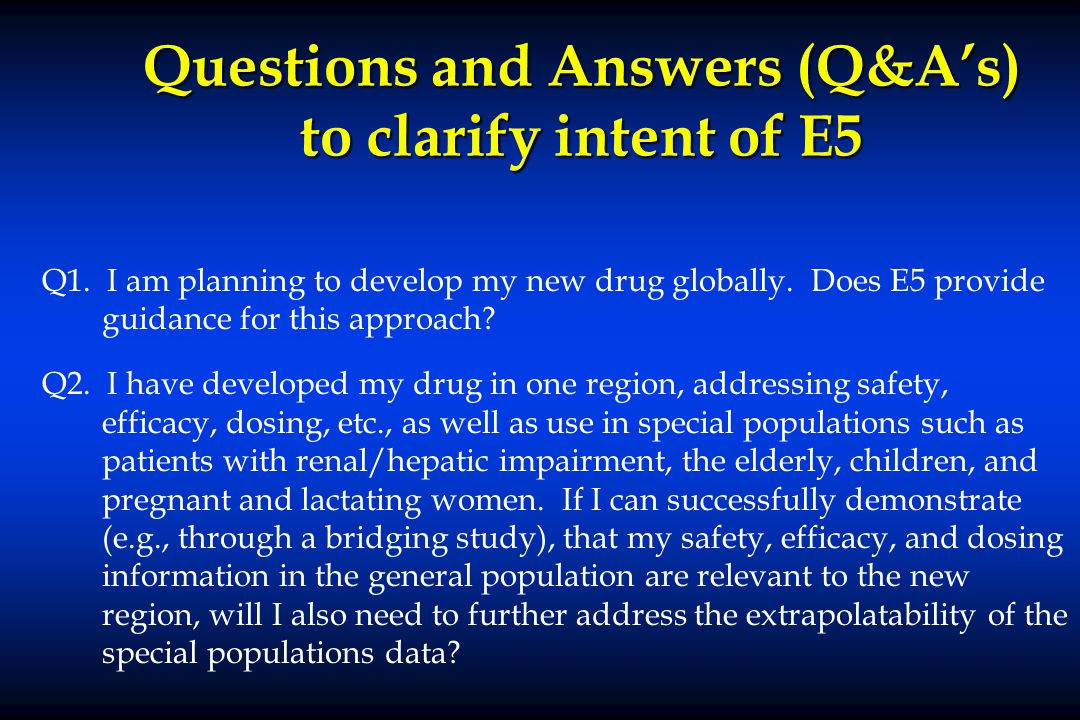 Questions and Answers (Q&A's) to clarify intent of E5 Q1.