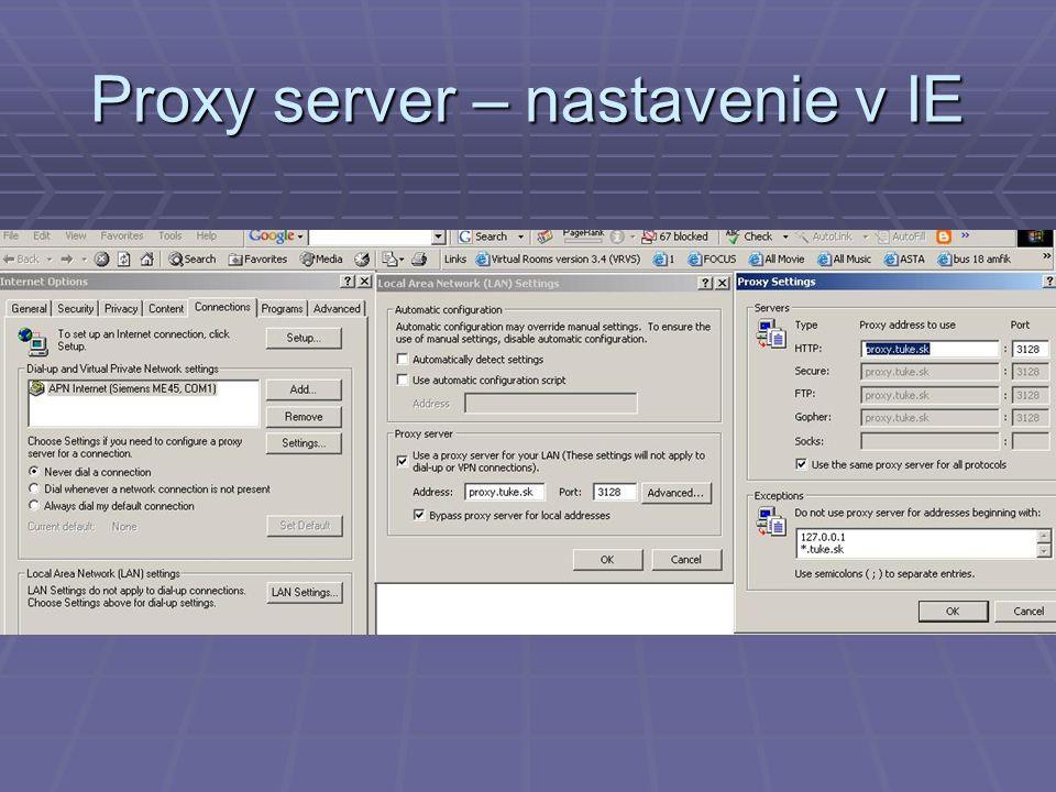 Proxy server – nastavenie v IE
