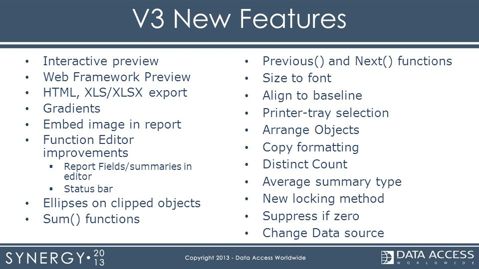 V3 New Features Interactive preview Web Framework Preview HTML, XLS/XLSX export Gradients Embed image in report Function Editor improvements  Report