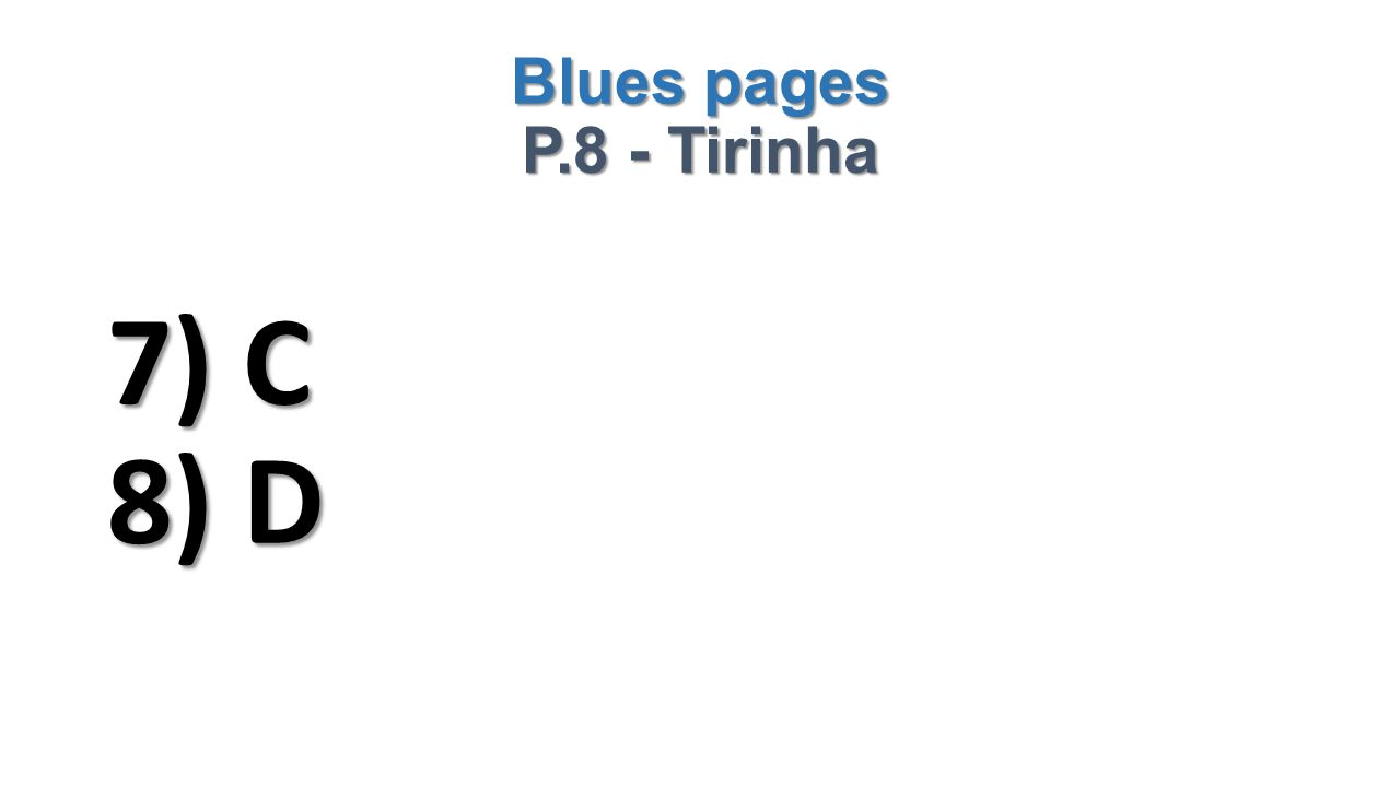 Blues pages P.8 - Tirinha 7) C 8) D