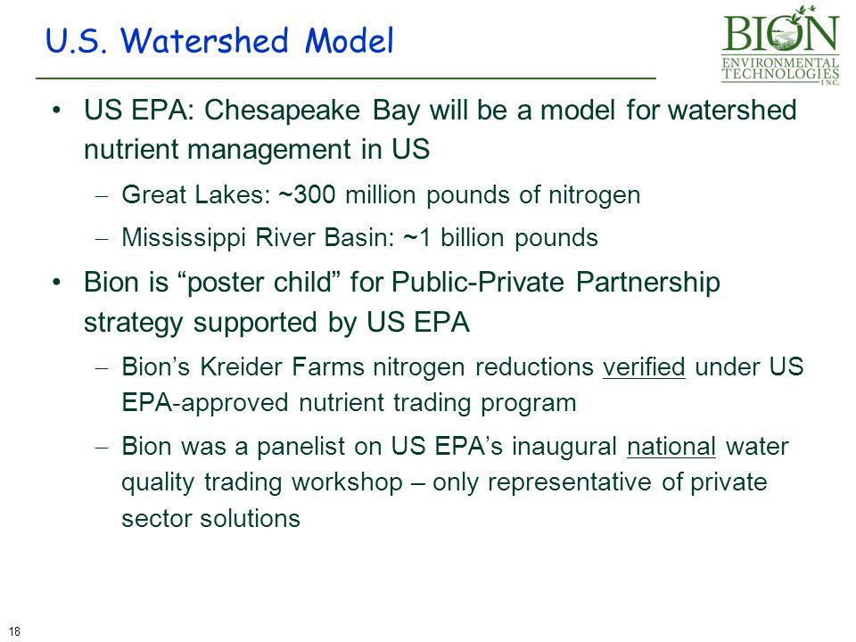 US EPA: Chesapeake Bay will be a model for watershed nutrient management in US  Great Lakes: ~300 million pounds of nitrogen  Mississippi River Basi