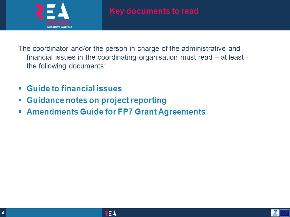 25  The Commission/REA may, at any time during the implementation of the project and up to five years after the end of the project, arrange for financial audits to be carried out, by external auditors, or by the Commission/REA services themselves including European Anti-Fraud Office OLAF.