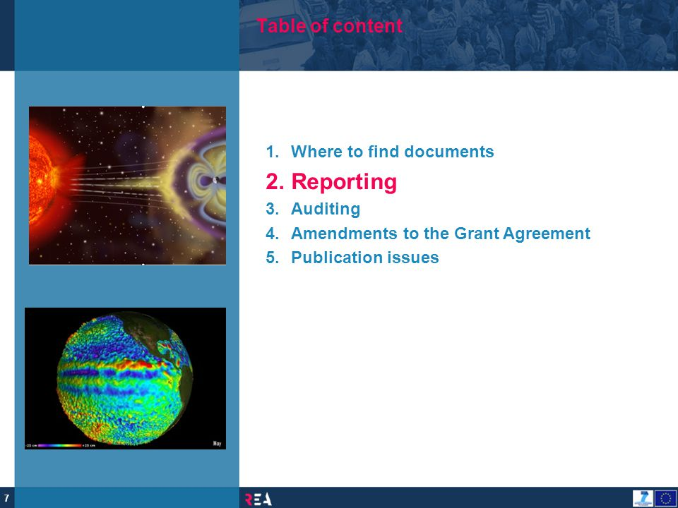 8 Guidance Notes on Project Reporting ftp://ftp.cordis.europa.eu/pub/fp7/docs/project_reporting_en.pdf