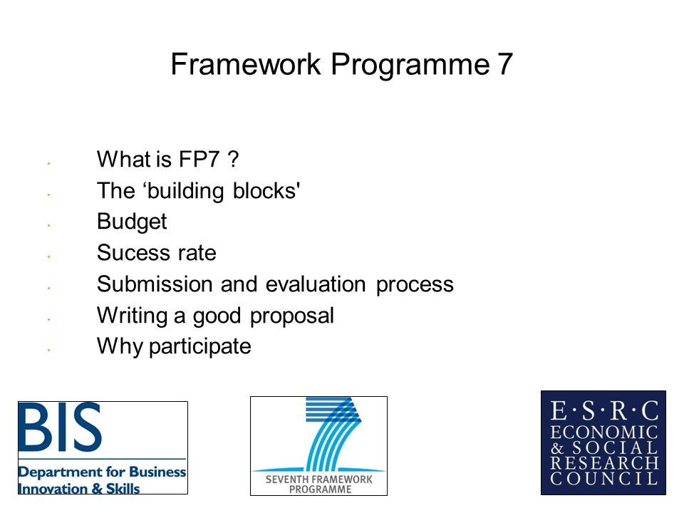 Framework Programme 7 What is FP7 .