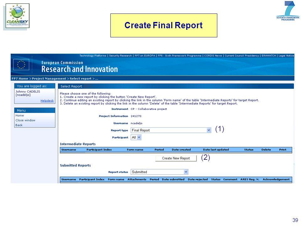 39 (1) (2) Create Final Report