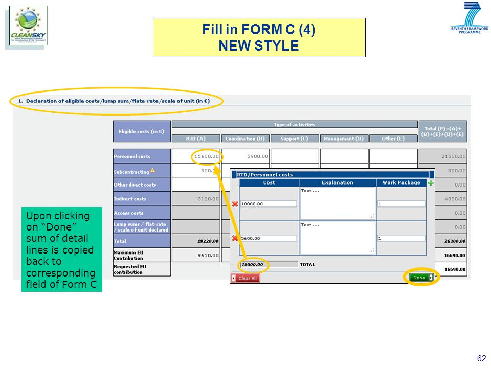 62 Upon clicking on Done sum of detail lines is copied back to corresponding field of Form C Fill in FORM C (4) NEW STYLE