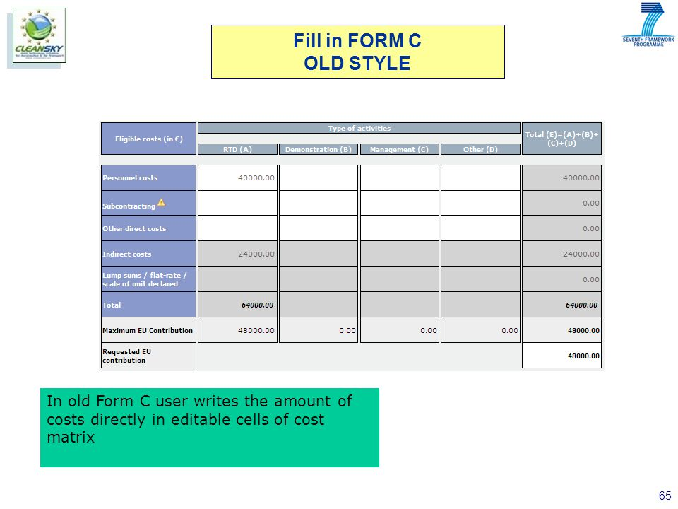 65 In old Form C user writes the amount of costs directly in editable cells of cost matrix Fill in FORM C OLD STYLE