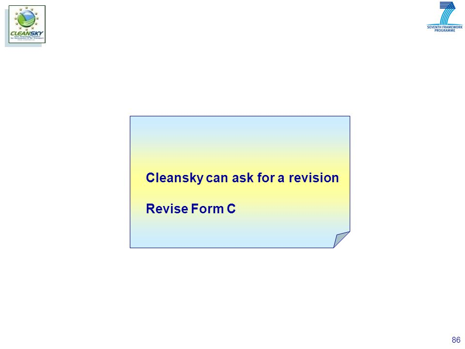 86 Cleansky can ask for a revision Revise Form C