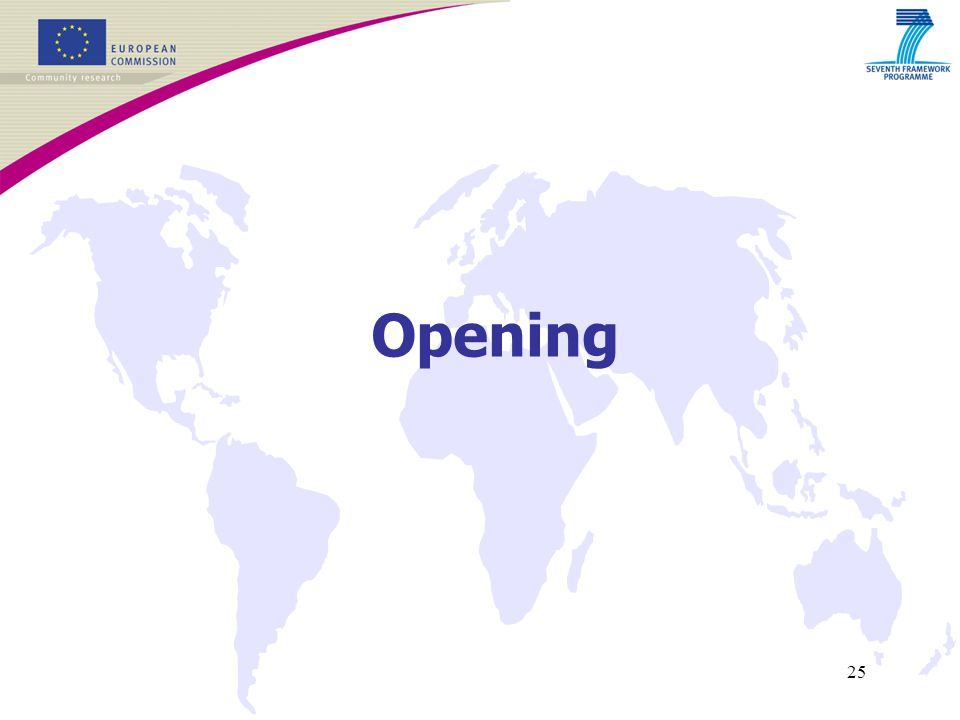 25 Opening