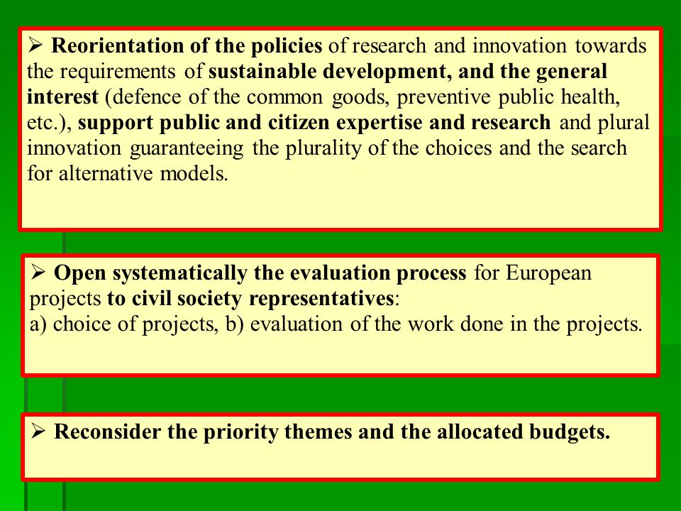  Open systematically the evaluation process for European projects to civil society representatives: a) choice of projects, b) evaluation of the work done in the projects.