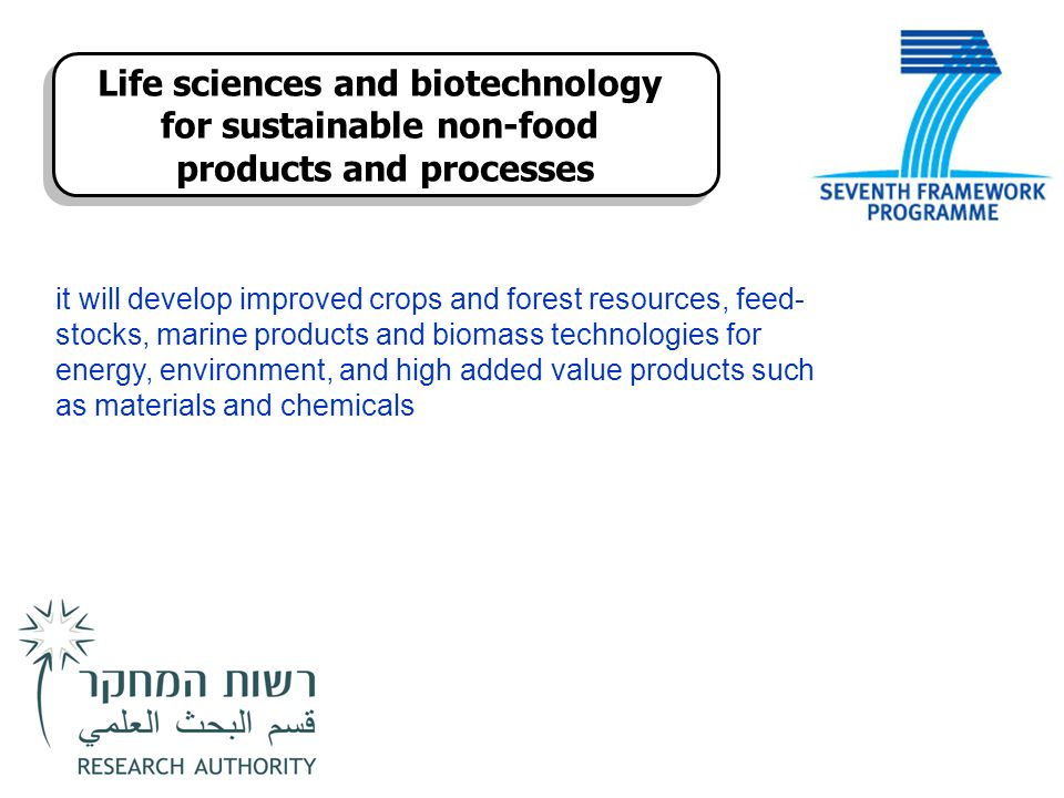 Life sciences and biotechnology for sustainable non-food products and processes Life sciences and biotechnology for sustainable non-food products and
