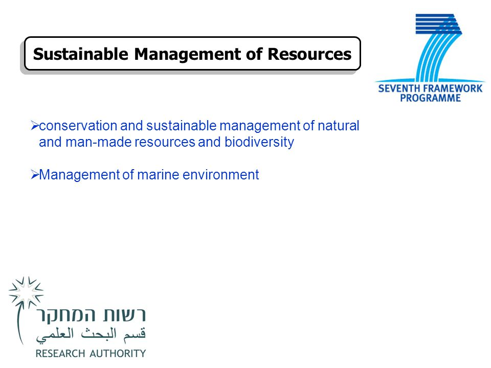  conservation and sustainable management of natural and man-made resources and biodiversity  Management of marine environment Sustainable Management