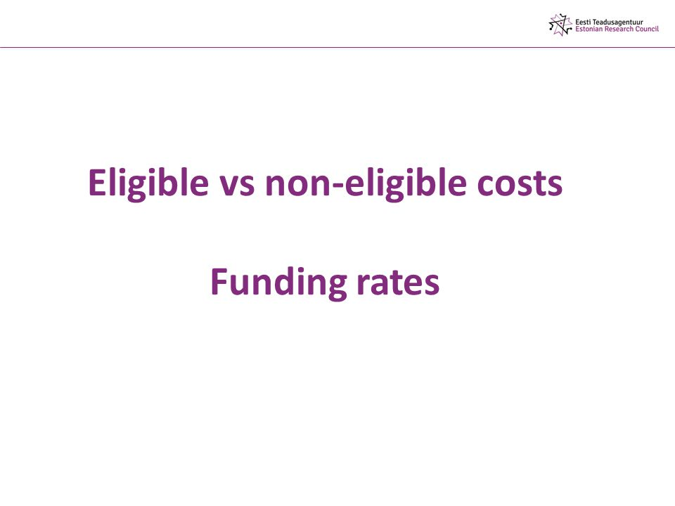 Eligible vs non-eligible costs Funding rates