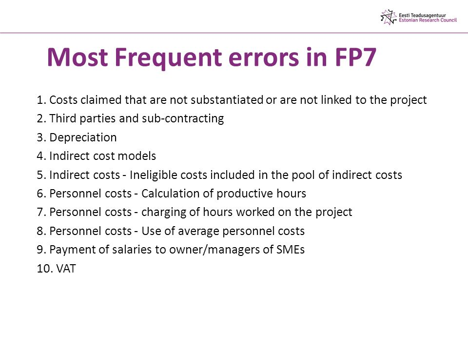 Most Frequent errors in FP7 1.