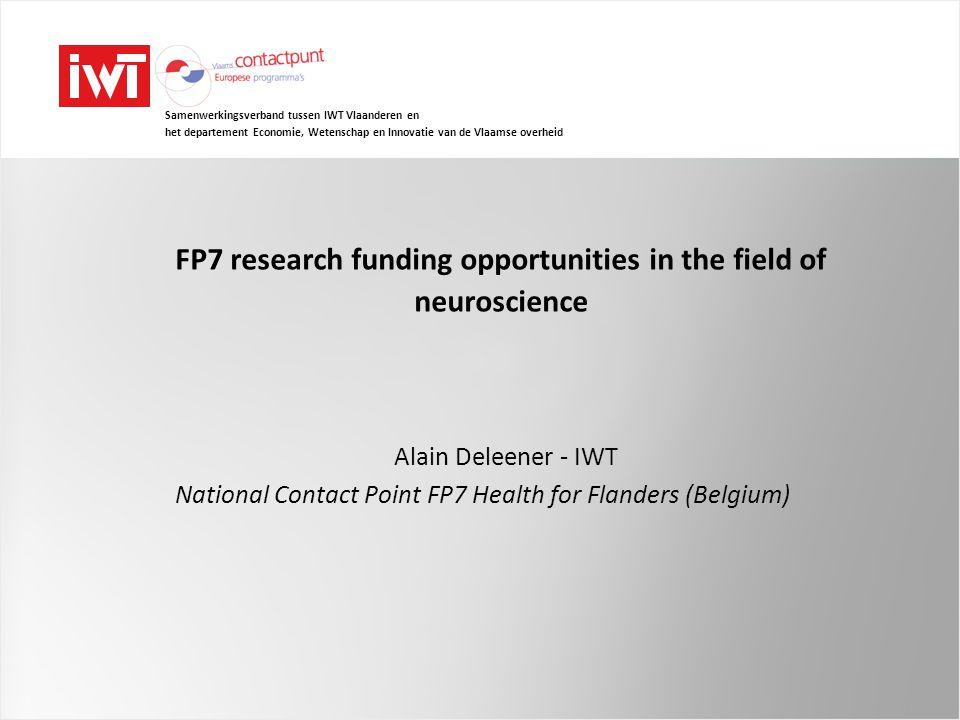 Samenwerkingsverband tussen IWT Vlaanderen en het departement Economie, Wetenschap en Innovatie van de Vlaamse overheid FP7 research funding opportuni