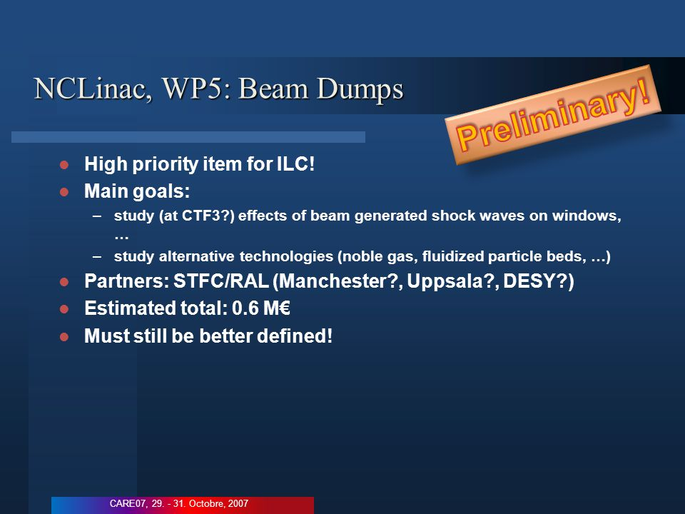 NCLinac, WP5: Beam Dumps High priority item for ILC.