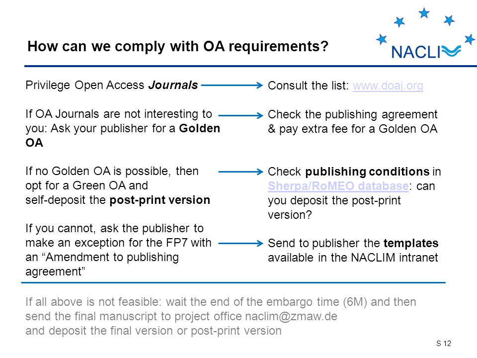 S 12 How can we comply with OA requirements.