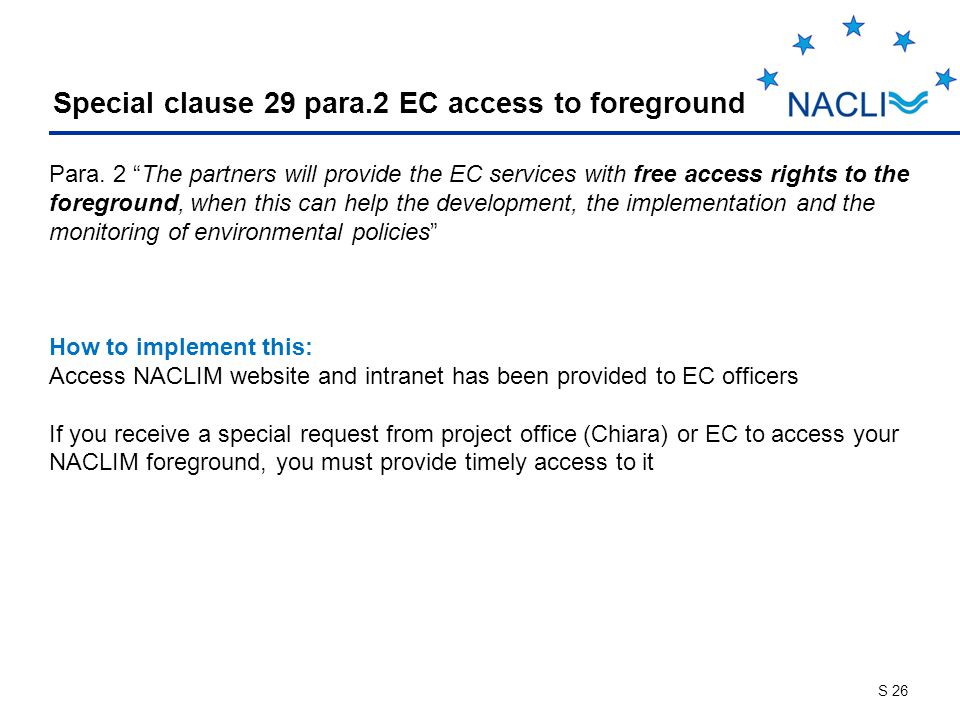 S 26 Special clause 29 para.2 EC access to foreground Para.
