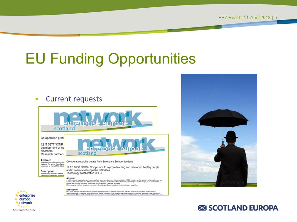 EU Funding Opportunities Current requests FP7 Health| 11 April 2012 | 5FP7 Masterclass | 8 June 2011 4
